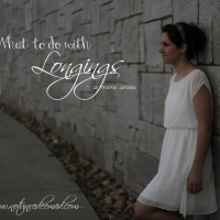 What to do with Longings