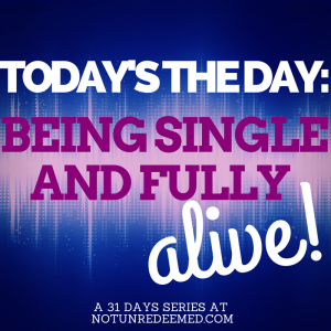 31 DAYS OF Being Single